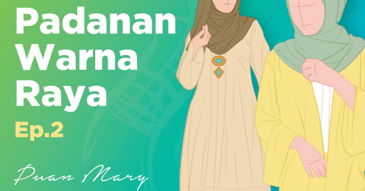 10 Padanan Warna Paling Serasi Untuk Hijabi Agar Tak Silap